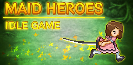 Games Like Maid Heroes - Idle Game RPG with Incremental For