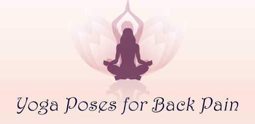 Apps Like Yoga Poses For Lower Back Pain Relief For Android Moreappslike