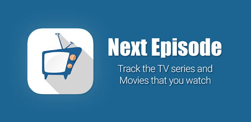 Apps Like Next Episode - Track TV Shows and Movies you watch For